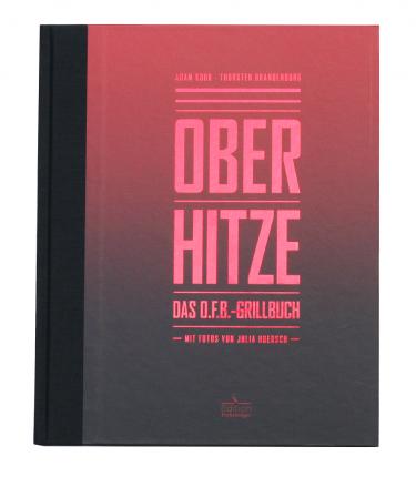 Ottos Oberhitze Grillbuch DE